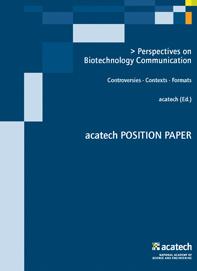 Äußerlich eher unscheinbar - acatech-Publikation Biotech-Kommunikation.