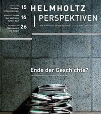 """""""Ende der Geschichte?"""" - Die Helmholtz-Perspektiven zum Wissenschaftsjournalismus."""