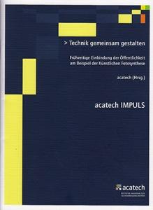 """acatech-Studie """"Technik gemeinsam gestalten"""" - Zur Einführung neuer Technologiefelder."""